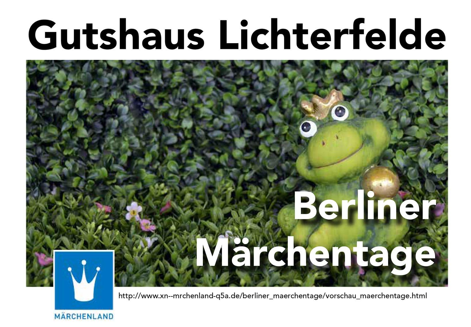 Berliner Märchentage im Gutshaus Lichterfelde