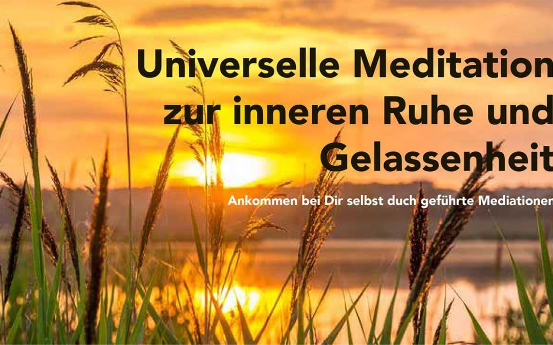 Universelle Meditation zur inneren Ruhe und Gelassenheit