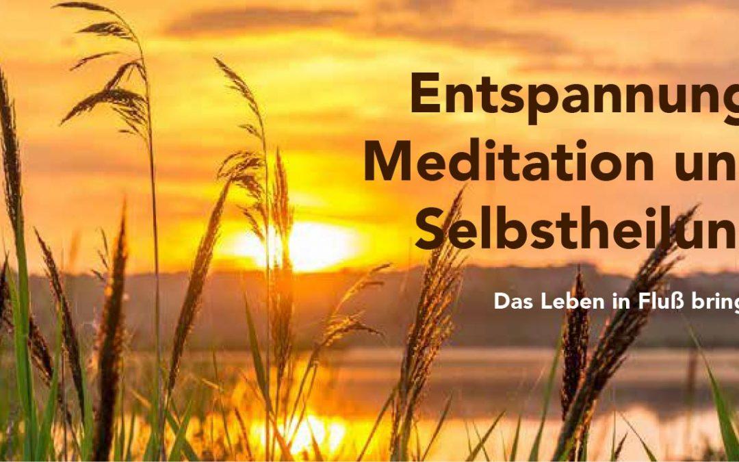 Entspannung, Meditation und Selbstheilung