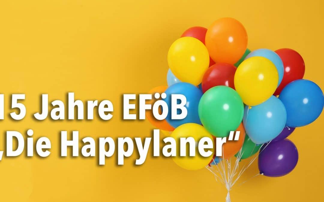 """15 Jahre EFöB  """"Die Happylaner"""""""