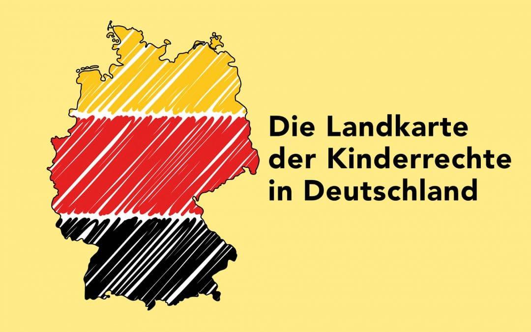 Die Landkarte der Kinderrechte in Deutschland